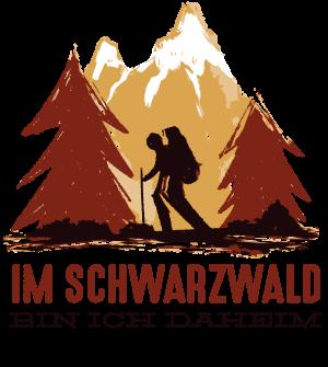 schwarzwald wanderer motiv mit dem spruch im schwarzwald bin ich daheim