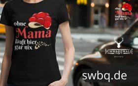 frau auf der strasse mit schwarzem t-shirt mit ohne mama geht hier gar nix design